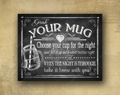 "Printed ""Grab your Mug"" glass jar wedding favor sign - chalkboard signage - 3 sizes available with optional add ons"