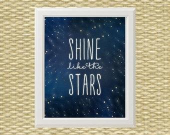 Printable Art, Nursery Art, Printable Wall Art, Digital Art - Typography Quote - Shine Like the Stars - 8x10, 11x14 - INSTANT DOWNLOAD