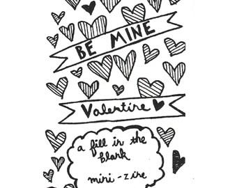 Be Mine Valentine (a fill in the blank mini zine)