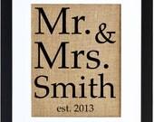 Mr. and Mrs. Last Name, Monogram, Custom Burlap Art, Weddings, Anniversaries, Birthdays
