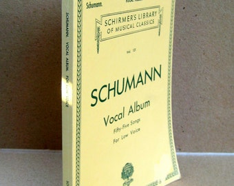 Vintage Sheet Music, Schumann Vocal Album of 55 songs from Schirmer's Library of Musical Classics for Low Voice