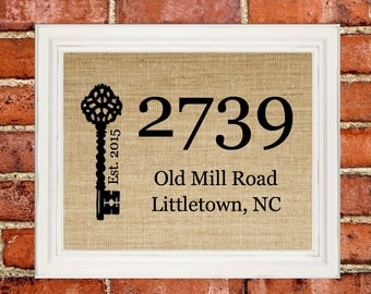 Housewarming Gift New House Gift New Home Address Sign Our First Home Personalized House Warming Gift Wall Art Burlap Print Custom Sign 8x10