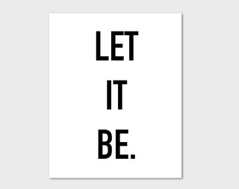 Let It Be Printable, Beatles Print, 8x10 Print, Let It Be, Beatles Wall Art, Printable Art, Instant Download, JPEG