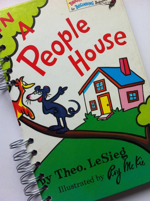 In A People House Dr. Seuss Recycled Journal Notebook