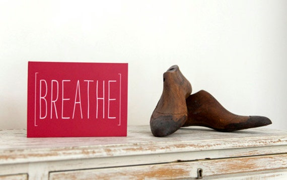 Breathe - Word Art on Mdf by LOVE TO BE. Positive Words and Quotes. Inspirational & Modern Design