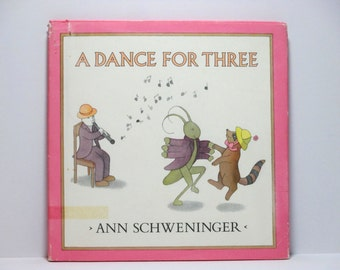 A Dance for Three by Ann Schweninger 1979 Vintage Children's Wordless Picture Book
