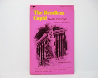 The Headless Cupid by Zilpha Keatley Snyder ~  Illustrated by Alton Raible ~ 1971 Vintage Atheneum Book