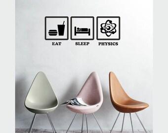 Science art - Eat Sleep Physics pictogram vinyl wall decal ideal gift for teachers educational art (ID: 121070)