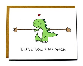 Cute Dinosaur card - T-rex I love you this much, love card, funny Valentine's Day card, Anniversary card