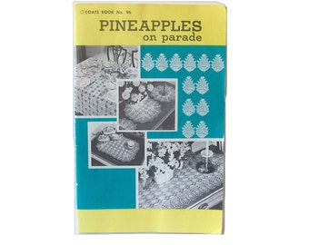 Coats 96 Pineapples on Parade Crocheting Pattern Booklet Crochet