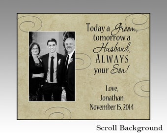 today a groom tomorrow a husband, personalized picture frame, parents wedding gift, wedding gift parents, parents of groom gift, thank you