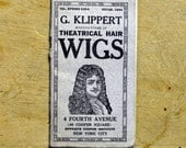 Manufacturer of Theatrical Hair Wigs - G. Klippert , Antique Costume Catalog / Early 1910 / Beautiful Illustrations / NYC