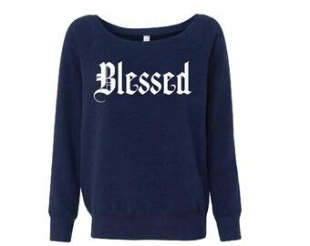 Blessed - Fleece Slouchy Wideneck Sweatshirt