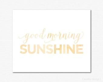 Good Morning Sunshine Wall Art Printable Yellow Watercolor Calligraphy Nursery Art Nursery Decor Kitchen Print Instant Donwload 8x10 Poster