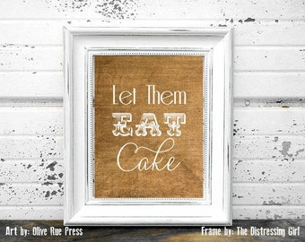 Burlap and White, Let Them Eat Cake, Modern Art Print, Instant Download
