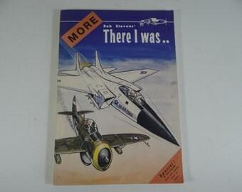 1974 Bob Stevens' More There was I - Military Cartoons - Cartoon Book