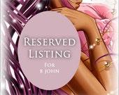 Reserved Custom Listing for B John