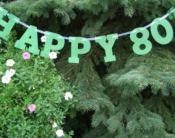Happy 80th Banner / 80th Birthday Garland Decoration / Handmade Eightieth Birthday Decor or Photo Prop