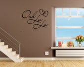 Ooh La La Wall Decal Quote Vinyl Sticker Paris Large size Vinyl Stickers Wall's words (VK5)
