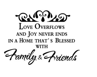 Wall Quotes Blessed with Family & Friends Vinyl Wall Decal Quote Removable Family Wall Sticker Home Decor (HK2)