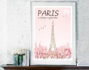 Paris is Always a Good Idea, Audrey Hepburn Quote, Paris Quote, French Print, Eiffel Tower Print, Travel Print, Inspirational Quote