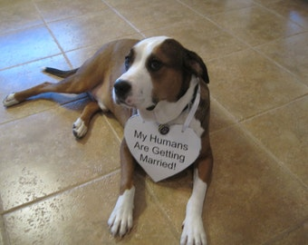 My Humans are Getting Married Sign - Heart - Distressed