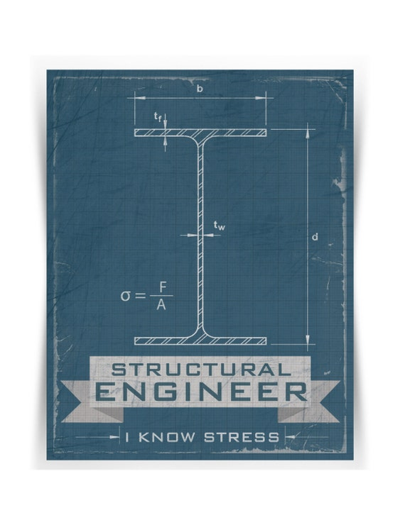 Structural engineer i know stress print by sarahschulzdesign for I need a structural engineer