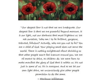 Inspirational notecard w/ red poppies and inspirational quote by author/ teacher Marianne Williamson, Course in Miracle