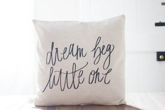 dream big little one 16 x 16 pillow cover by parrischicboutique. Black Bedroom Furniture Sets. Home Design Ideas