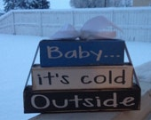 Winter wood blocks---Baby its cold outside small stacker