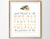 Watercolor Hand Lettered Floral Scripture Print - Blessed is She (Luke 1:45)