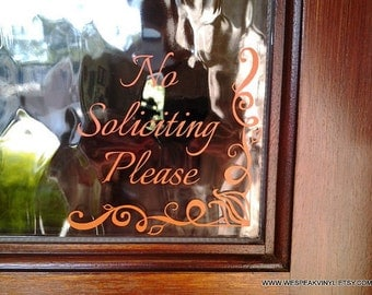 """No Soliciting Please! Vinyl decal for your home or busniess. NO solicitors! Ideas to keep away solicitors! Door sign """"No Soliciting Please""""!"""