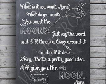"Chalkboard Print- It's a Wonderful Life - ""You want the moon?""  -Print"