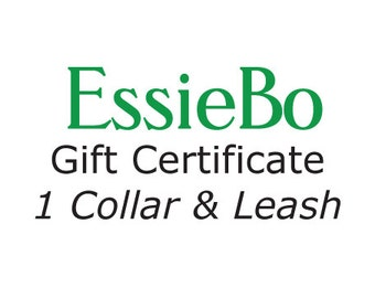 Gift Certificate for 1 Collar & Matching Leash Including Shipping