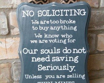 No Soliciting Sign  Our souls do not need saving THIN MINTS