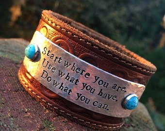 Tooled Leather Cuff Bracelet- Start where you are, Use what you have, Do what you can. Love Squared Designs