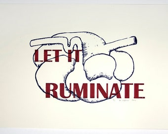 Let it ruminate Screenprint