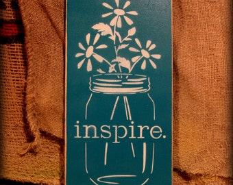Hand-Painted Inspire Sign
