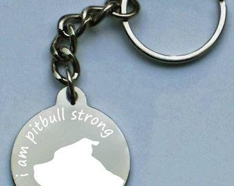Engraved i am pitbull strong keychain