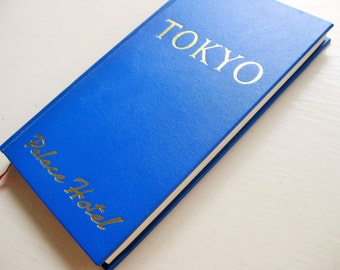 """1976 """"Don Briggs """"Tokyo: A Confidential Guide to the Greatest."""" Palace Hotel"""
