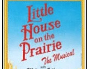 Theater / Show Charm - Playbill Play Bill - The Little House on the Praire