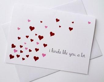 I Kinda Like You A Lot Greeting Card