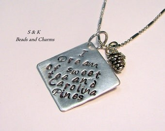 Hand stamped jewelry, mommy jewelry , personalized, engraved, Sweet tea and Carolina pines, hand stamped necklace.