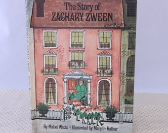 The Story of Zachary Zween by Mabel Watts, Illustrated by Marylin Hafner, 1967, Vintage Children's Book, Vintage Picture Book