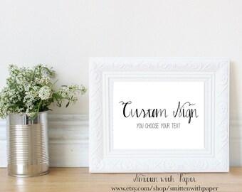 Wedding Reception- Custom Sign- Calligraphy:S01