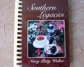 Southern Legacies Cookbook by Nancy Patty Walker, Southern Cookbook, 1993 Vintage Cookbook