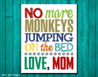 Playroom Decor. Kids Wall Art. No more monkeys jumping on the bed. Children's Wall Art. Boys Decor. Playroom Sign. Playroom Wall Decor. Kids