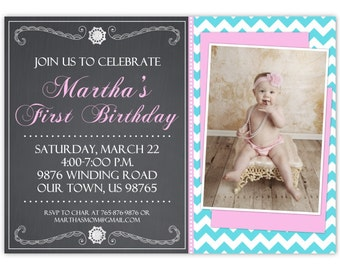 First Birthday Invite, 1st Birthday Invitation, Chevron and Chalkboard Photo Birthday Invite, Digital Design - CUSTOM, 4x6 or 5x7 size