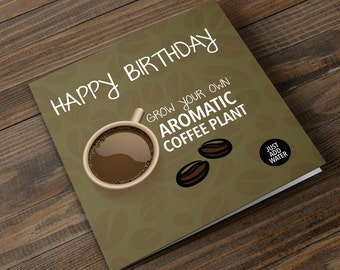 Grow Your Own Coffee Plant Birthday Card