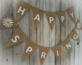 Happy Spring Banner Spring Bunting Easter Decor  Burlap Banner Burlap Bunting Easter Banner Easter Garland Spring Garland  Spring Decor
